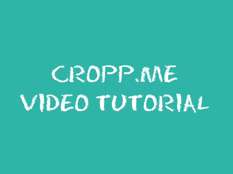 Cropp.me Video Tutorial
